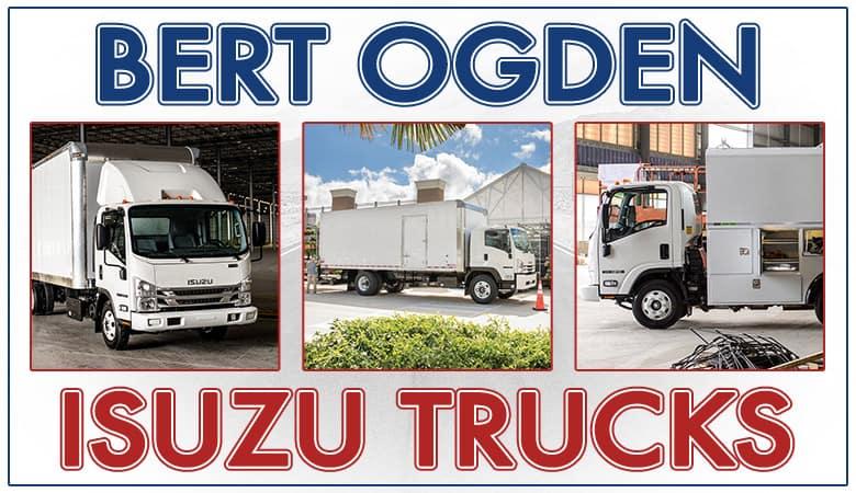 Isuzu Trucks - Bert Ogden Auto Group - McAllen, TX