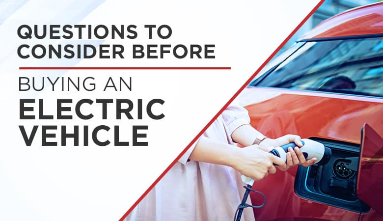 Questions to Consider Before Buying an Electric Car - Bert Ogden Auto Outlet - Mercedes, TX