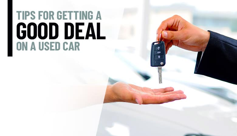Tips for Getting a Good Deal on a Used Car | Bert Ogden Auto Outlet | Mercedes, TX