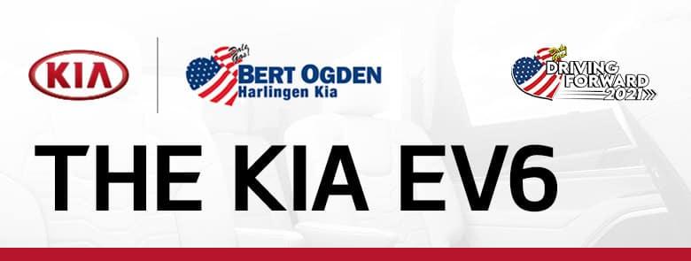 The Kia EV6 - Bert Ogden Harlingen Kia in Harlingen, Texas
