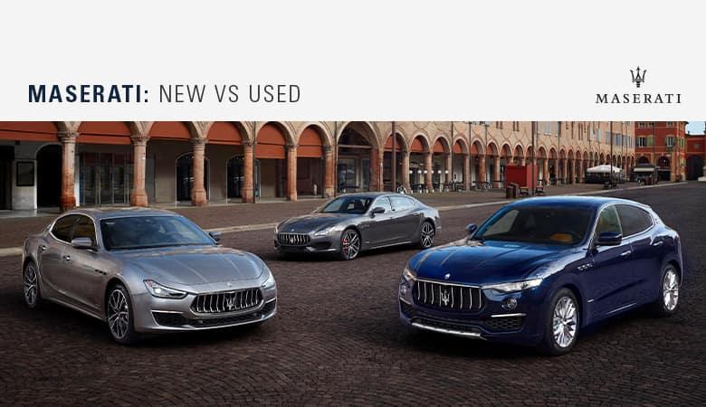 Buying New vs. Used | Bert Ogden Maserati | Mission, TX