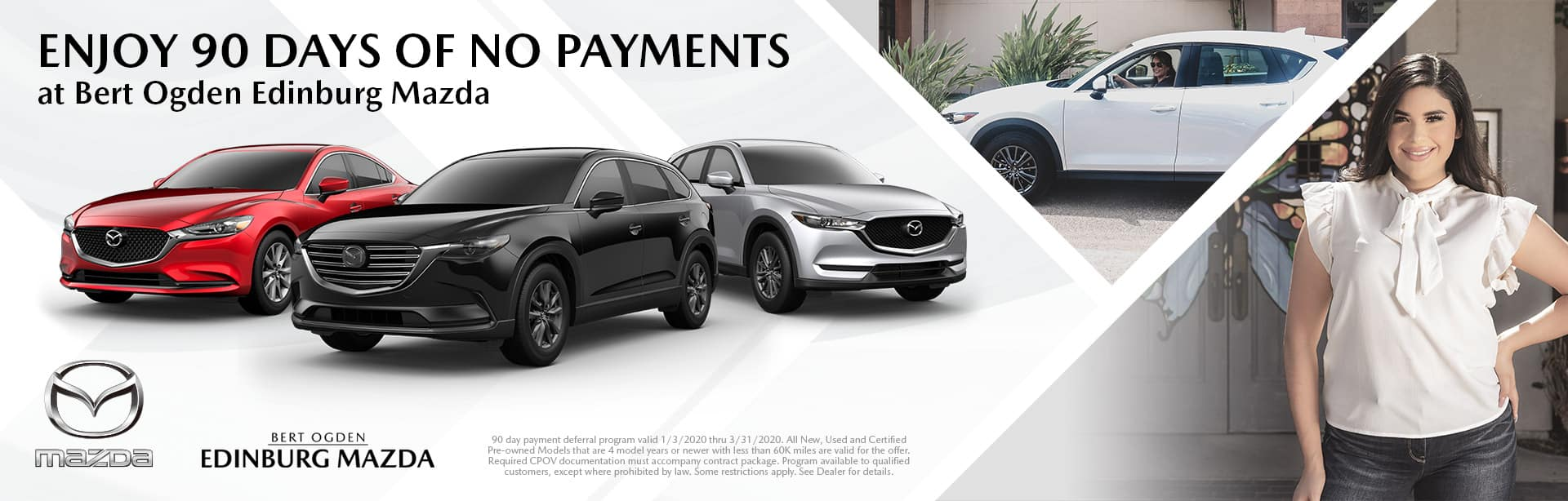 90 Days of No Payments at Bert Ogden Mazda in Edinburg, TX