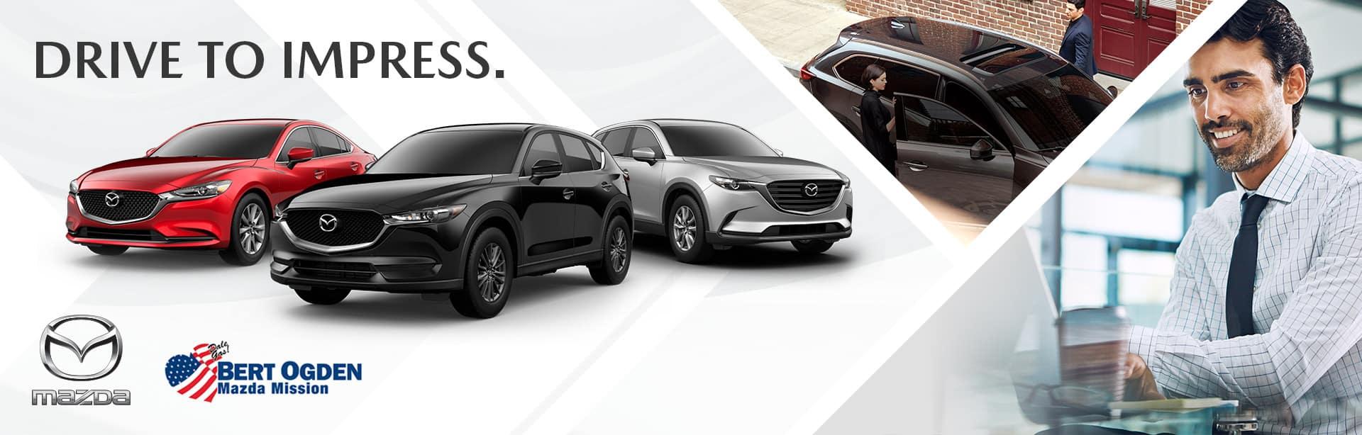 Drive to Impress | Bert Ogden Mission Mazda | Mission, TX