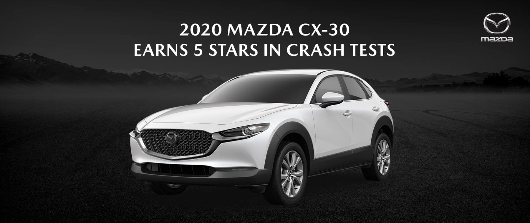 2020 Mazda CX-30 Wins 5-Star Overall Score for Vehicle Safety - Bert Ogden Mission Mazda - Mission, TX