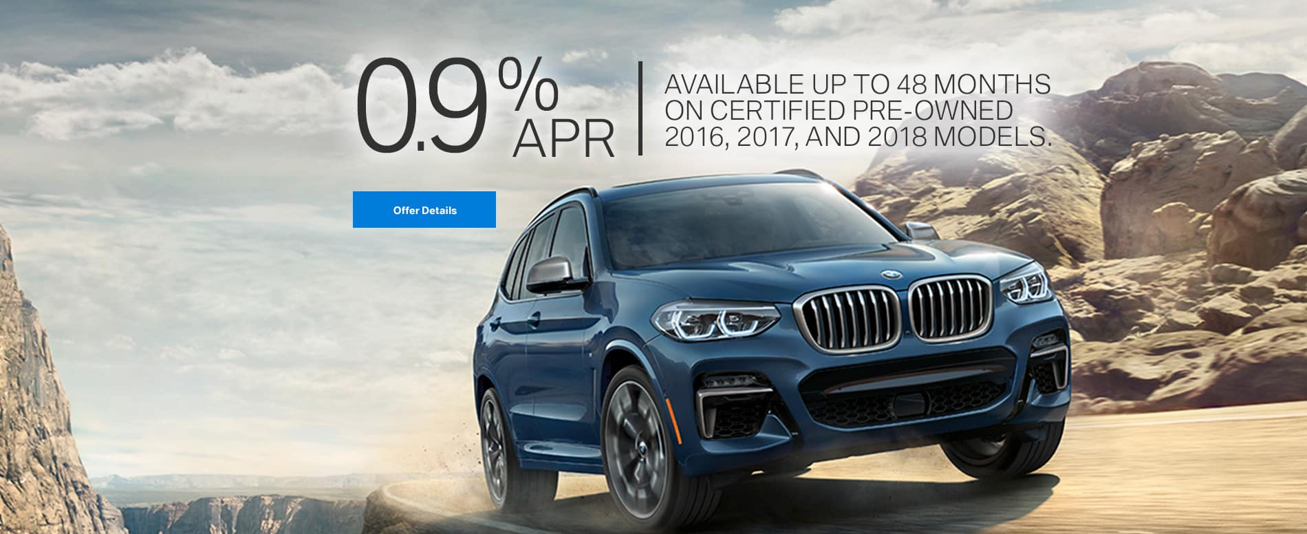 0.9% APR Available Up to 48 Months on Certified Pre-Owned 2016, 2017, & 2018 Models