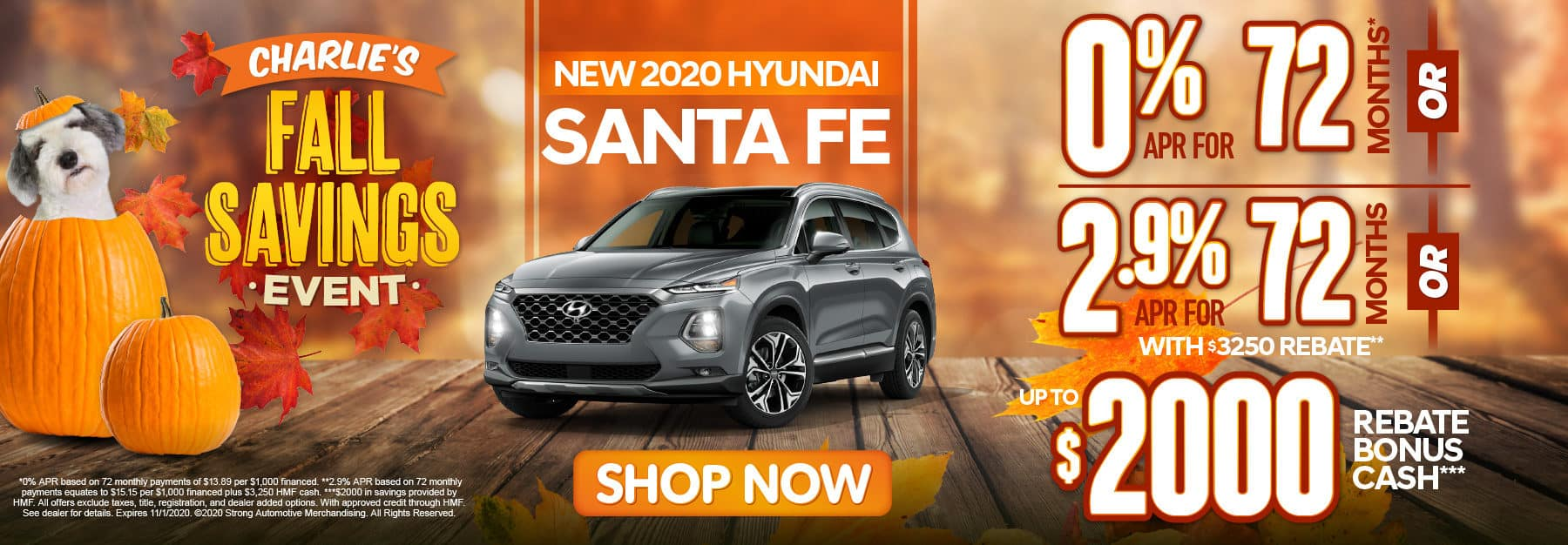 2020 Santa Fe 0% APR for 72 months - click here to view inventory