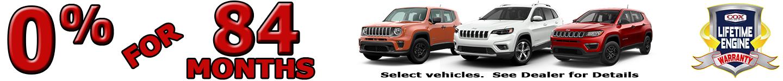 0% for 84 MONTHS select vehicles. See Dealer for Details