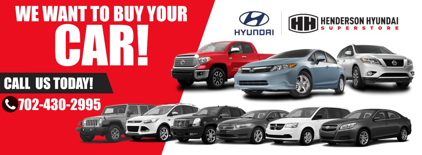 Henderson_Hyundai_We_Want_To_Buy_Your_Car_702-430-2995__1400x514