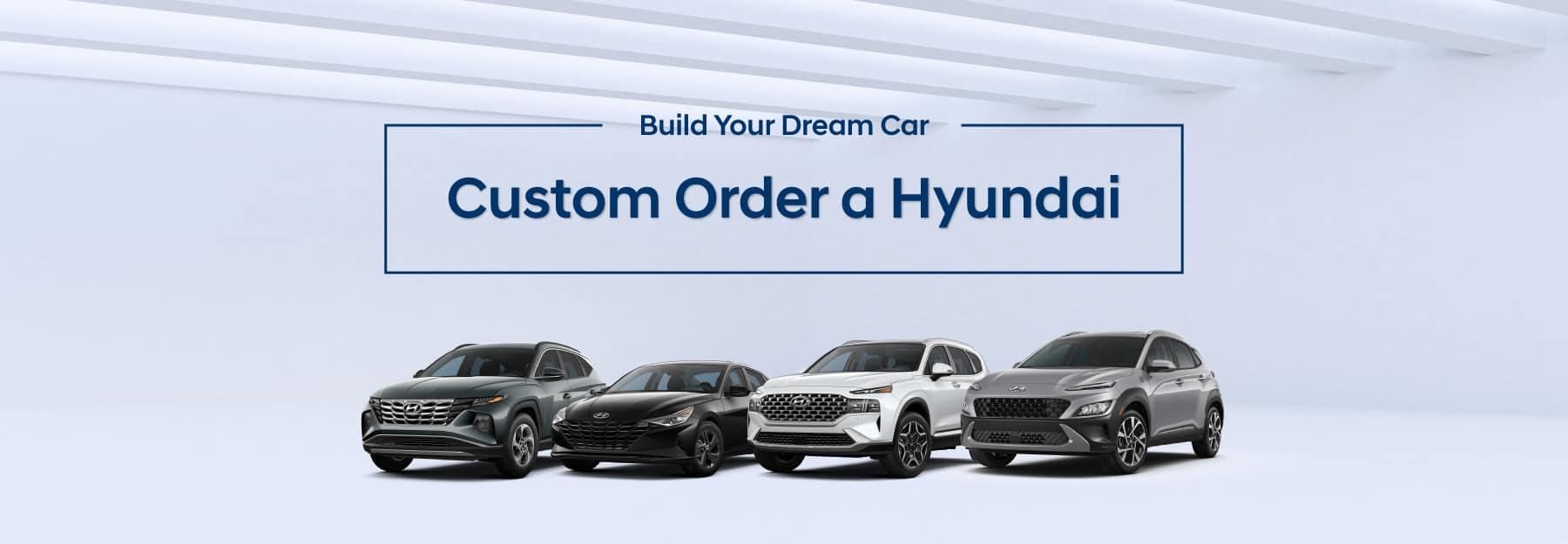 Build Your Dream Car - Custom Order a Hyundai from Hyundai of Las Vegas
