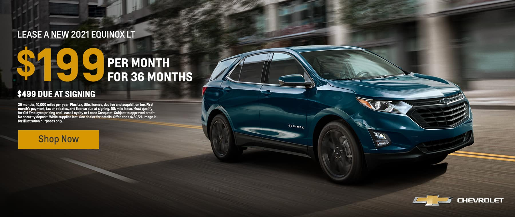2021 Equinox LT, $199 with $499 due at signing