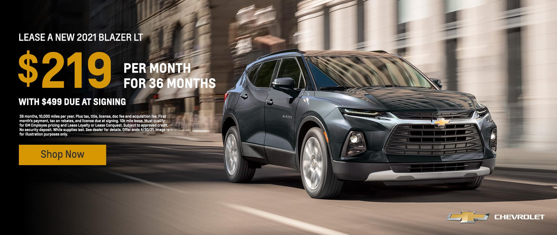 2021 Blazer LT, $219 with $499 due at signing