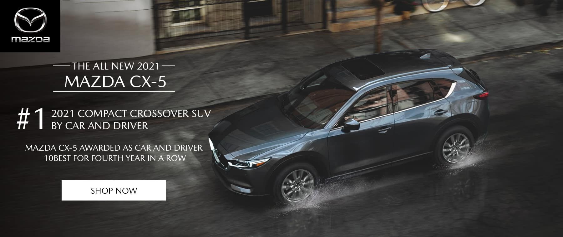 The all new 2021 Mazda CX-5 #1 2021 Compact Crossover SUV by car and driver