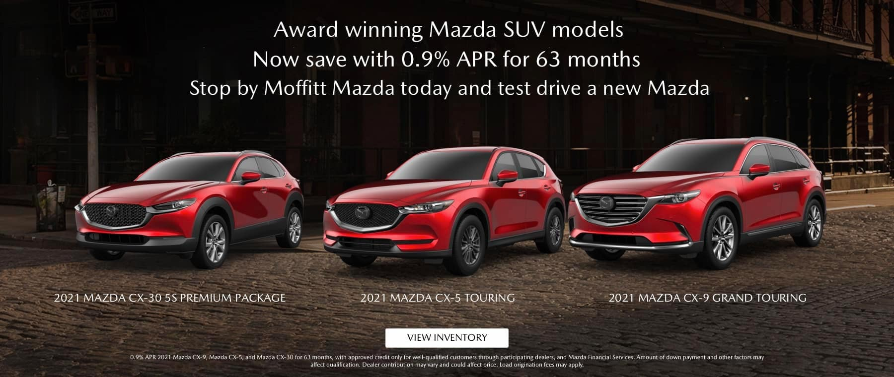 Award Winning Mazda SUV Models - Now save 0.9% for 63 months. Stop by Moffitt Mazda today and test drive a new Mazda