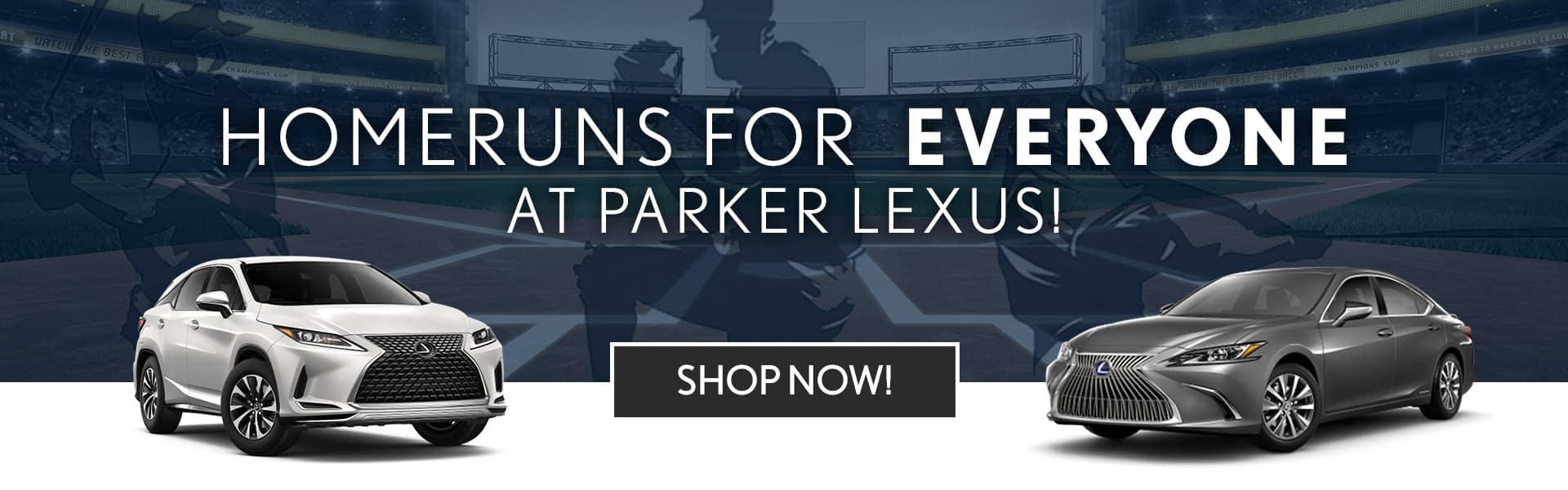Homerun At Parker Lexus