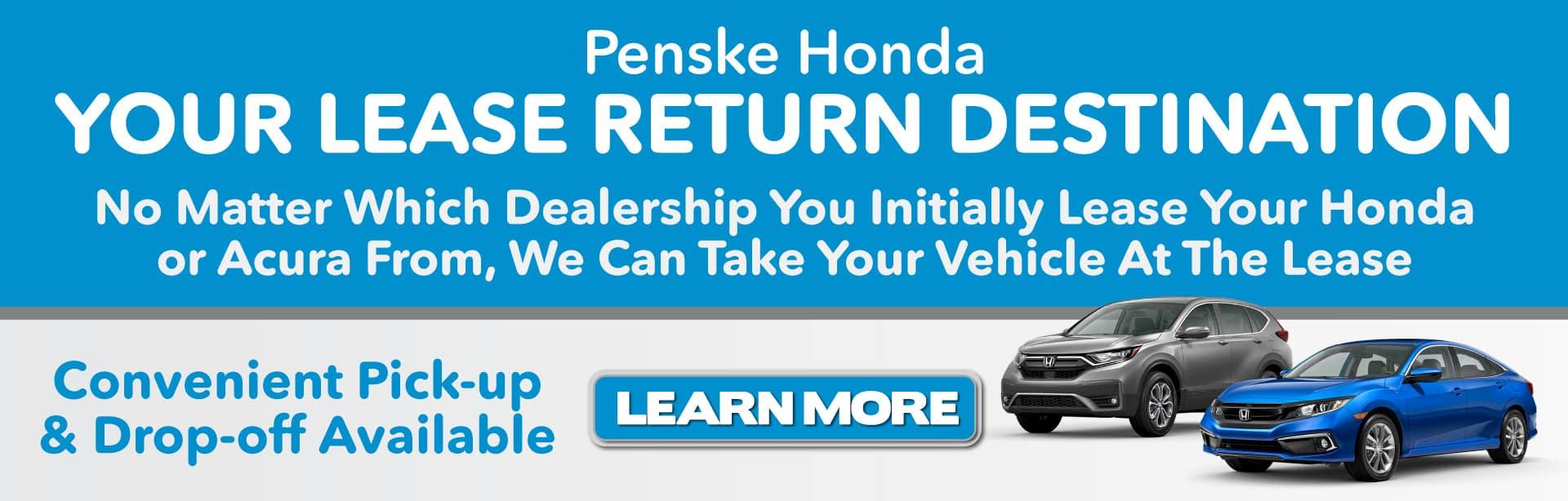 Penske Honda is Your Lease Return Destination -Learn More
