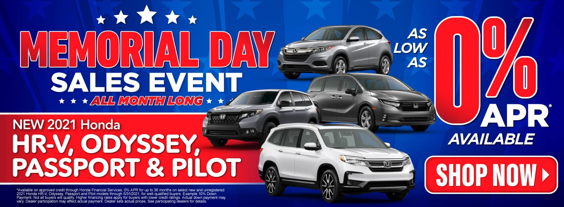 0% APR on new HR-V, Odyssey, Passport and Pilot - Shop Now