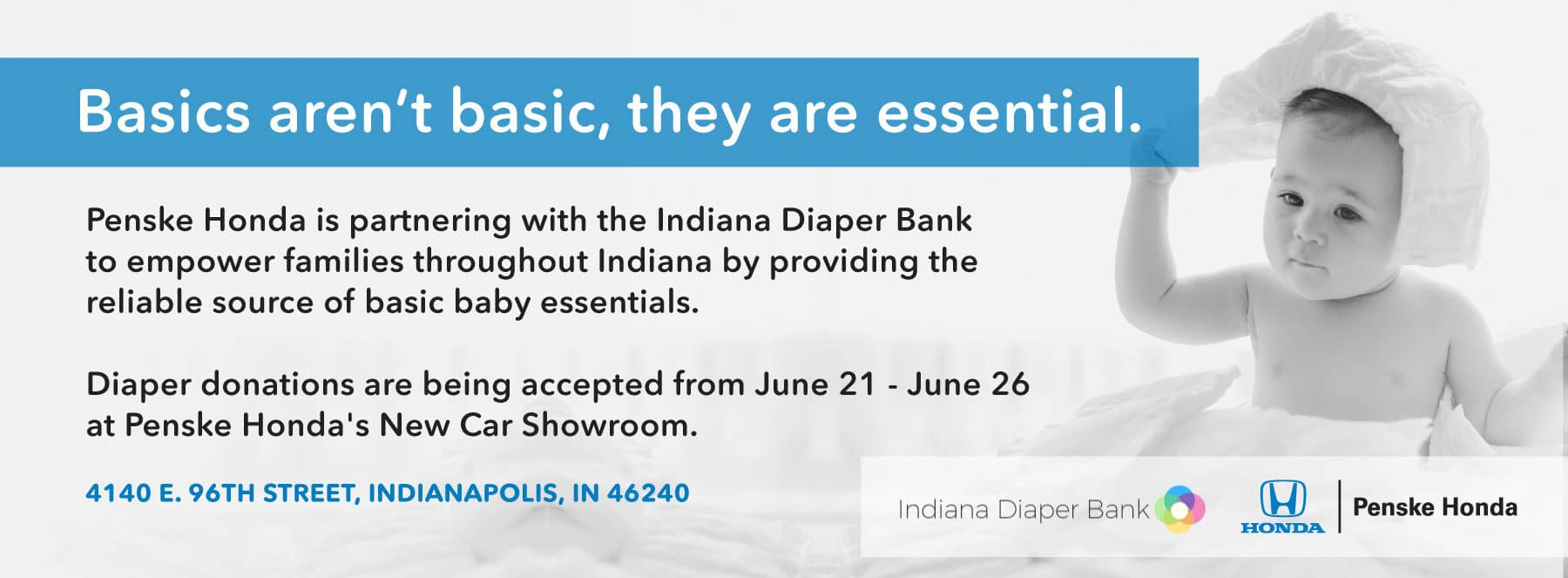 Penske Honda is partnering with the Indiana Diaper Bank to collect diapers June 21 - June 26