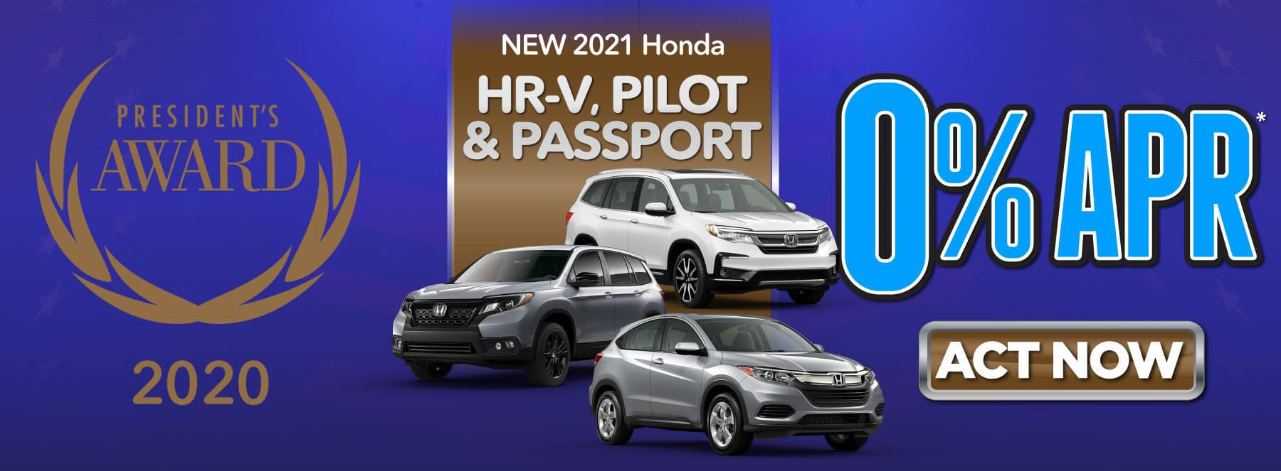 New 2021 Honda HR-V, Passport and Pilot - As low as 0% APR Available - Shop Now