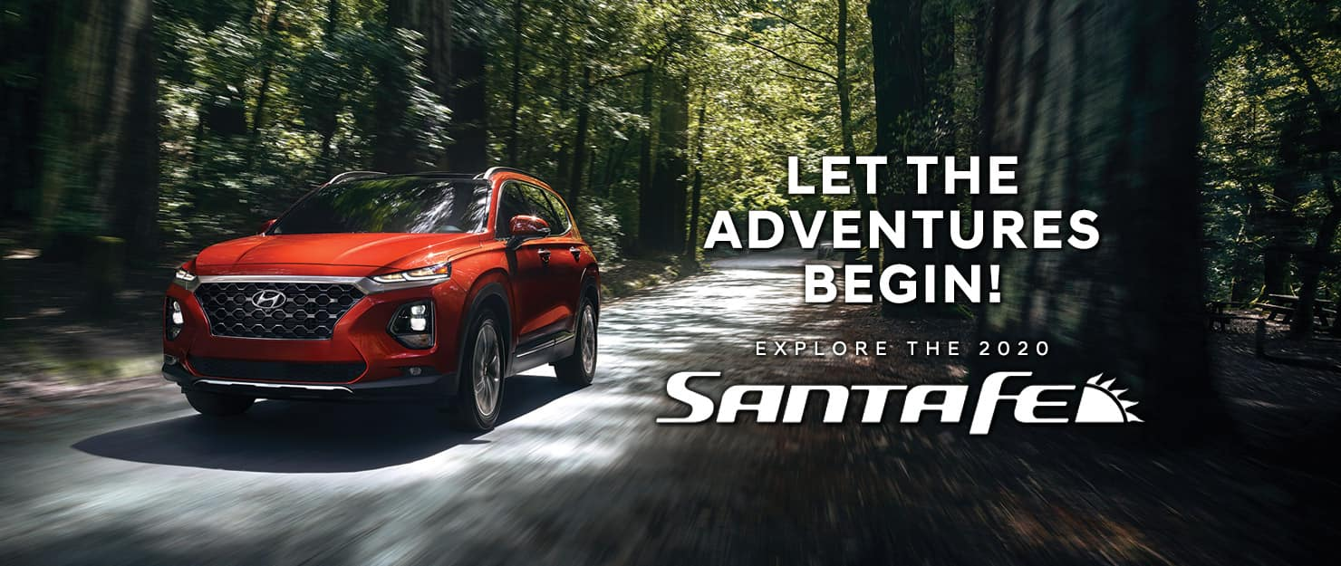 Let the adventure begin with the new 2020 Hyundai Santa Fe