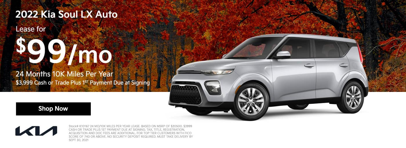 Lease a 2022 Kia Soul LX Auto for $99/mo 24 Months 10K Miles Per Year $3999 CASH OR TRADE PLUS 1ST PAYMENT DUE AT SIGNING