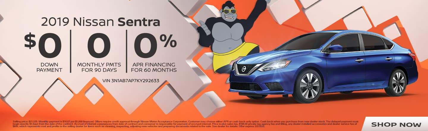 2019 Nissan Sentra | $0 Down Payment + 0 Monthly Payments for 90 Days + 0% APR Financing For 60 Months