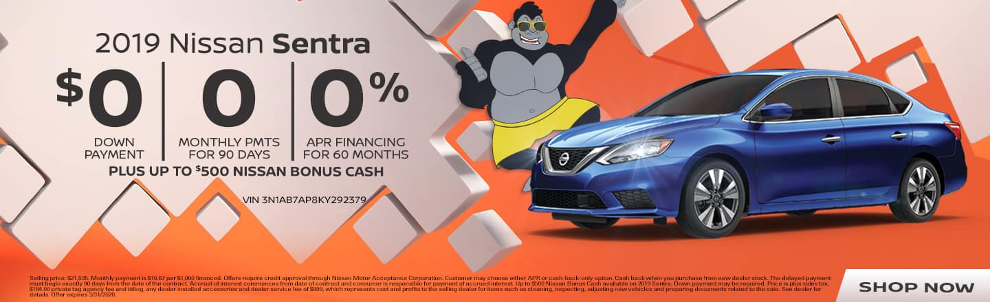 2019 Nissan Sentra | $0 Down Payment + 0 Monthly Payments for 90 Days + 0% APR Financing For 60 Months PLUS Up To $500 Nissan Bonus Cash