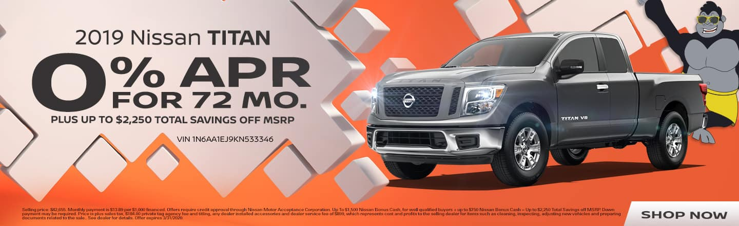 2019 Nissan Titan | 0% APR For 72 Months Plus Up To $2,250 Total Savings Off MSRP