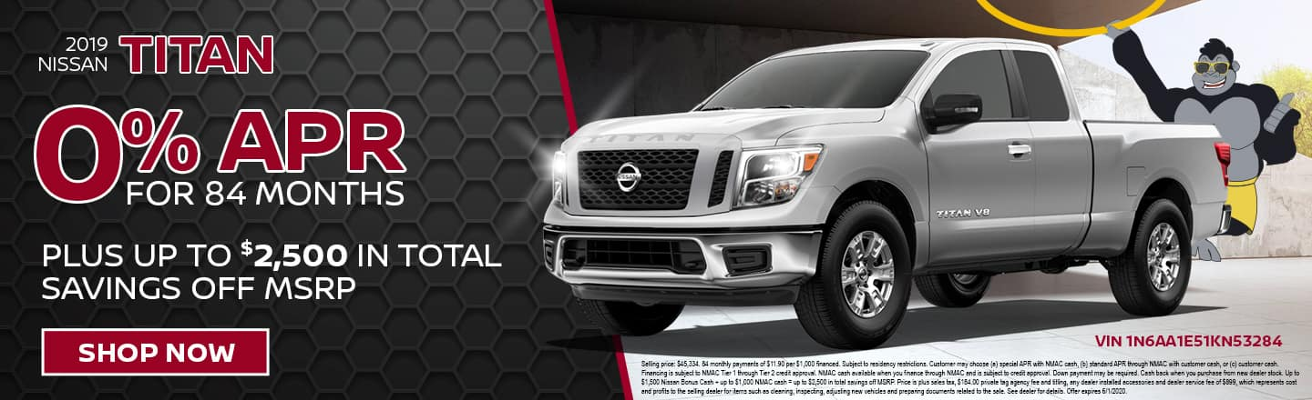 2019 Nissan Titan | 0% APR For 84 Months Plus Up To $2,500 Total Savings Off MSRP