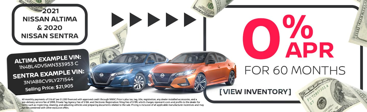 2021 Nissan Altima & 2020 Nissan Sentra | 0% APR For 60 Months