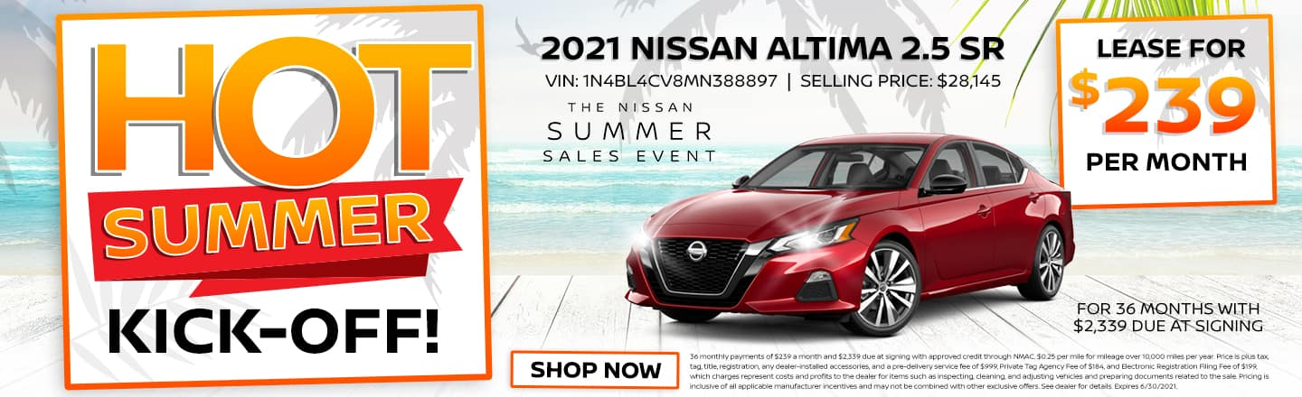 Hot Summer Kick-Off!   2021 Nissan Altima 2.5 SR   Lease For $239 Per Month For 36 Months With $2,339 Due At Signing