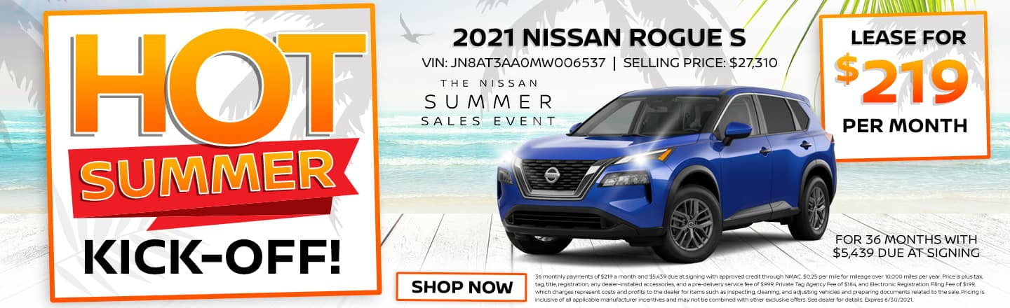 Hot Summer Kick-Off!   2021 Nissan Rogue S   Lease For $219 Per Month For 36 Months With $5,439 Due At Signing