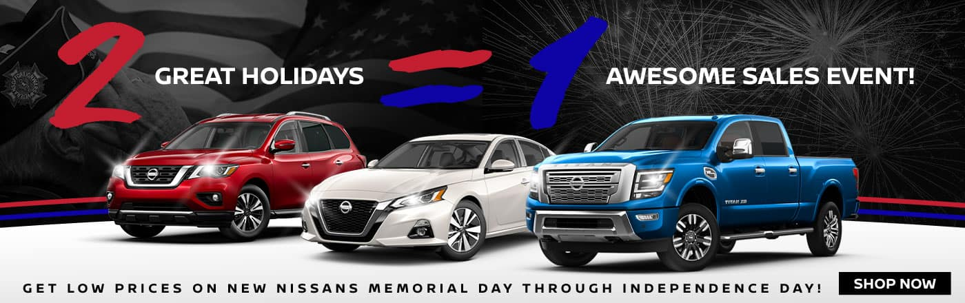 2 Great Holidays = 1 Awesome Sales Event! Get Low Prices On New Nissans Memorial Day Through Independence Day!