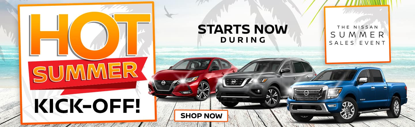 Hot Summer Kick-Off!   Starts Now During The Nissan Summer Sales Event