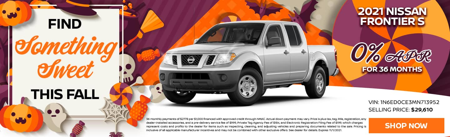 Find Something Sweet This Fall | 2021 Nissan Frontier S | 0% APR For 36 Months