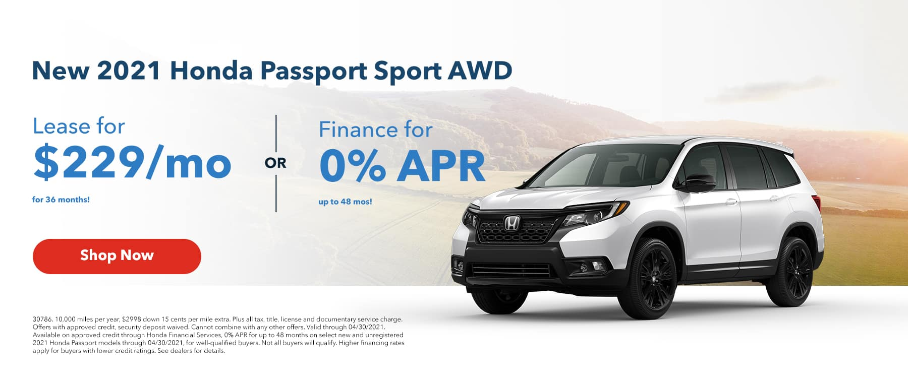 Lease a New 2021 Honda Passport SPORT awd for $229/mo 36mos or Finance for 0% APR up to 48mos!