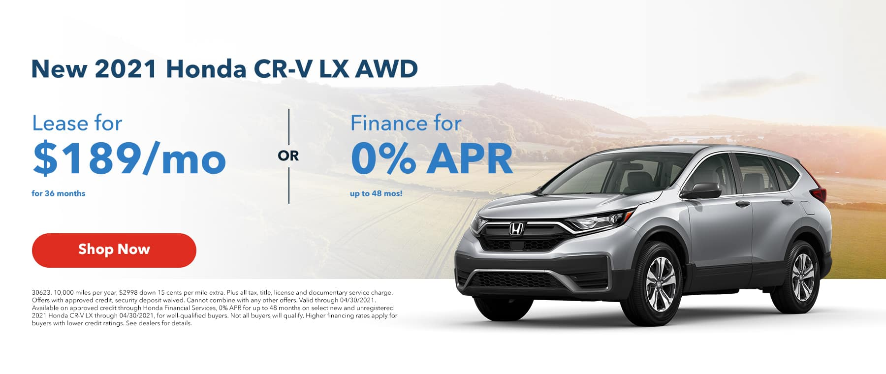 Lease a New 2021 Honda CR-V LX AWD for $189/mo for 36mos or Finance for 0% APR up to 48mos!